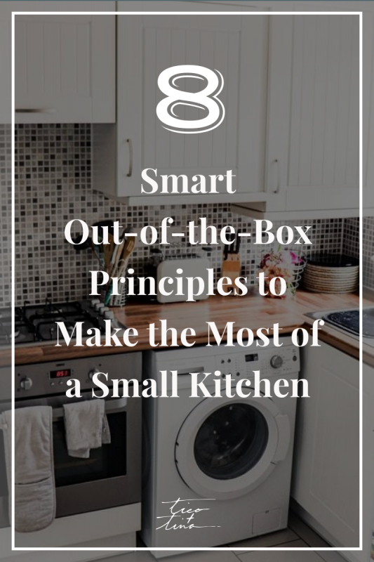 8 Smart Out-of-the-Box Principles to Make the Most of a Small Kitchen   small kitchen organisation, small kitchen makeovers on a budget, small kitchen makeover ideas